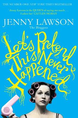 Let's Pretend This Never Happened (Paperback)