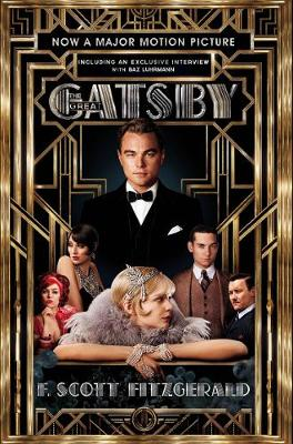 The Great Gatsby: Including an Interview with Director Baz Luhrmann (Paperback)