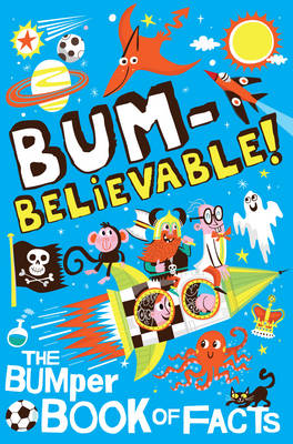 Bumbelievable!: Getting to the Bottom of Facts! (Paperback)