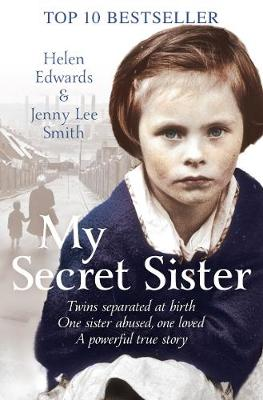 My Secret Sister: Jenny Lucas and Helen Edwards' Family Story (Paperback)