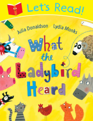 Let's Read! What the Ladybird Heard - Let's Read 18 (Paperback)