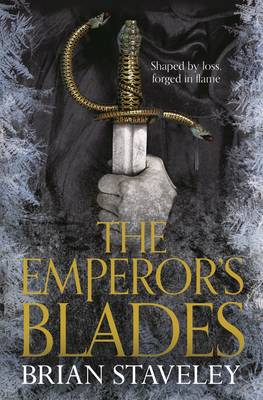 The Emperor's Blades: Chronicle of the Unhewn Throne: Book One - Chronicles of the Unhewn Throne Bk 1 (Paperback)