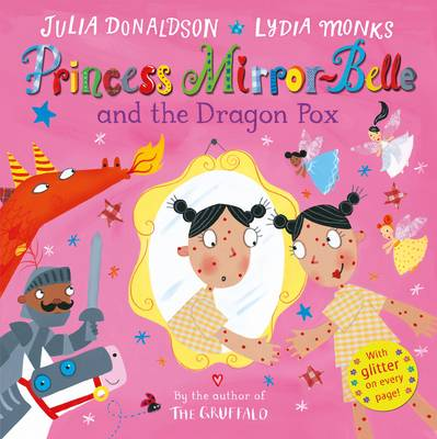 Princess Mirror-Belle and the Dragon Pox (Paperback)