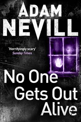 No One Gets Out Alive (Paperback)