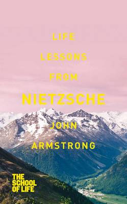 Life Lessons from Nietzsche (Paperback)