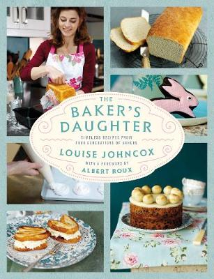 The Baker's Daughter: Timeless recipes from four generations of bakers (Hardback)