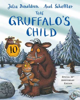 The Gruffalo's Child: 10th Anniversary Edition (Paperback)