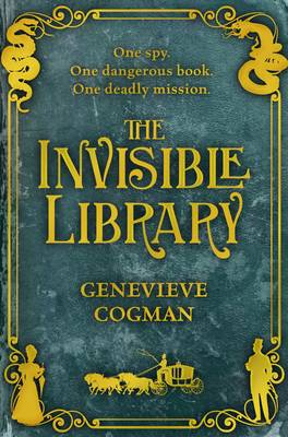 The Invisible Library - The Invisible Library Series 1 (Paperback)