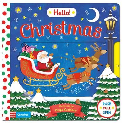 Hello Christmas: A First Novelty Board Book for Children About Christmas - Hello! Books 1 (Board book)