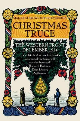 Christmas Truce: The Western Front December 1914 (Hardback)