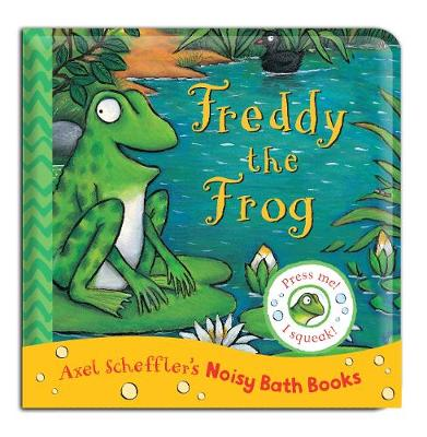 Freddy the Frog Bath Book - Noisy Bath Books (Bath book)