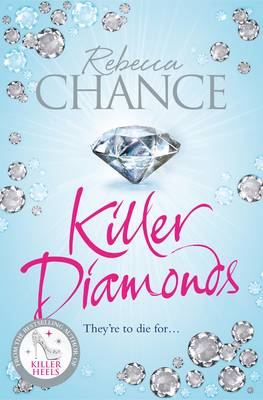 Killer Diamonds: A Glamorous, Thrilling Blockbuster Packed with Sex, Scandal and Murder (Paperback)