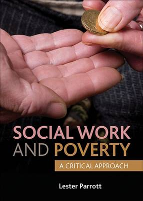 Social Work and Poverty: A Critical Approach (Book)