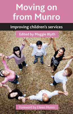 Moving on from Munro: Improving children's services (Paperback)
