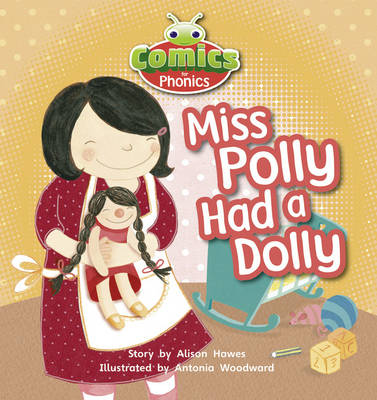 Comics for Phonics: Liliac: Miss Polly Had a Dolly - Bug Club (Paperback)