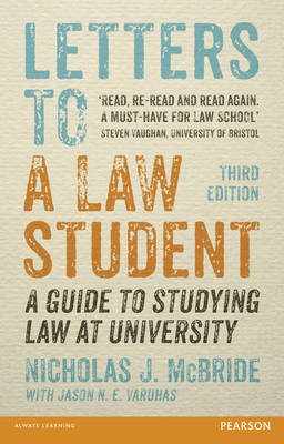 Letters to a Law Student: A Guide to Studying Law at University (Paperback)