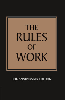 The Rules of Work (Paperback)