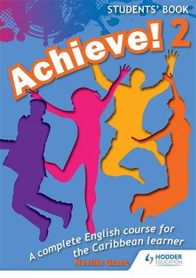Achieve! Students Book 2: Student Book 2: An English Course for the Caribbean Learner: Students Book Bk. 2 (Paperback)