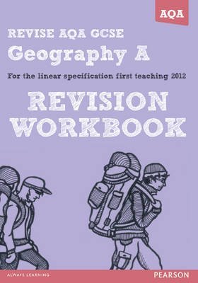 REVISE AQA: GCSE Geography Specification A Revision Workbook - REVISE AQA GCSE Geography 08 (Paperback)
