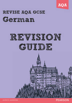 Revise AQA: GCSE German Revision Guide - Book and ActiveBook Bundle - REVISE AQA MFL (Mixed media product)