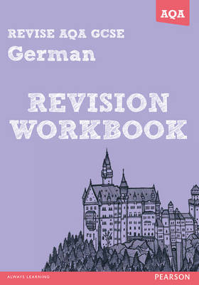 Revise AQA: GCSE German Revision Workbook - Book and ActiveBook Bundle - REVISE AQA MFL (Mixed media product)