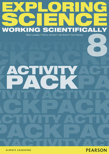 Exploring Science: Working Scientifically Activity Pack Year 8 - Exploring Science 4 (Loose-leaf)