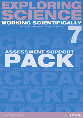 Exploring Science: Working Scientifically Assessment Support Pack Year 7 - Exploring Science 4 (Loose-leaf)