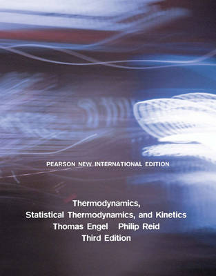 Thermodynamics, Statistical Thermodynamics, & Kinetics Plus MasteringChemistry without eText (Mixed media product)