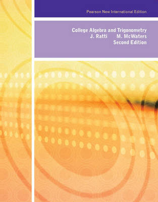 College Algebra and Trigonometry, Plus MyMathLab without Etext (Mixed media product)