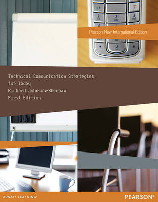 Technical Communication Strategies for Today, Plus MyTechcommLab without eText (Mixed media product)