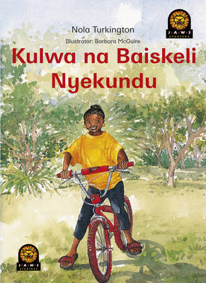 Jaws Kiswahili : Nombephi & the Red Bicycle - Jaws Readers for Kiswahili (Paperback)