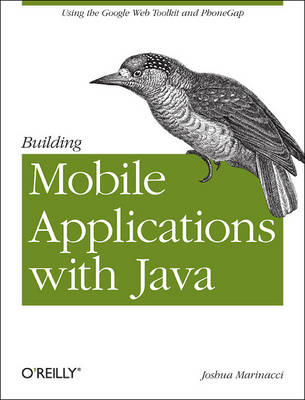 Building Mobile Applications with Java (Paperback)