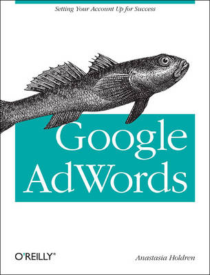 Google AdWords: Managing Your Advertising Program (Paperback)