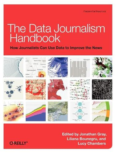 The Data Journalism Handbook (Paperback)