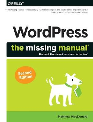 WordPress: The Missing Manual - The Missing Manuals (Paperback)