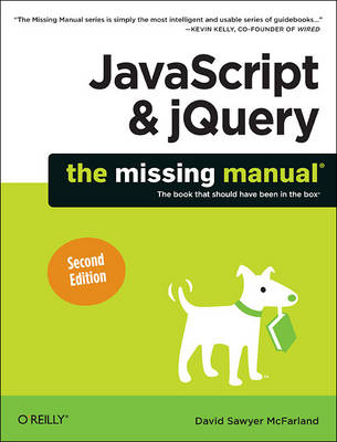 JavaScript and jQuery: The Missing Manual (Paperback)