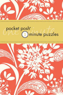 Pocket Posh One- Minute Puzzles: 200 Puzzles You Can Solve in Three Minutes or Less (Paperback)