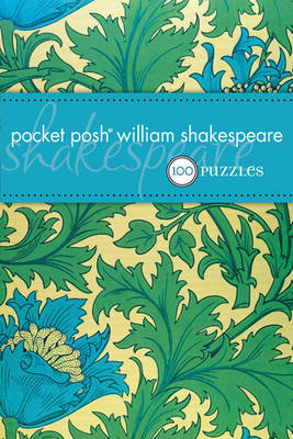 Pocket Posh William Shakespeare (UK): 100 Puzzles & Quizzes (Paperback)