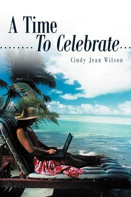 A Time To Celebrate (Paperback)