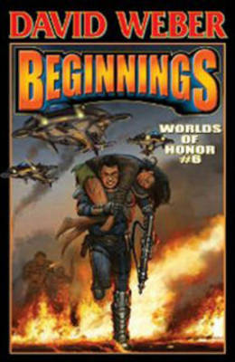 Worlds of Honor 6: Beginnings (Hardback)