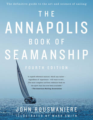 The Annapolis Book of Seamanship (Hardback)