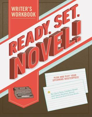 Ready, Set, Novel! A Noveling Jounal (Notebook / blank book)