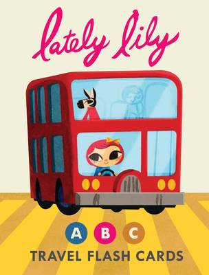 Lately Lily ABC Travel Flash Cards - Lately Lily (Cards)