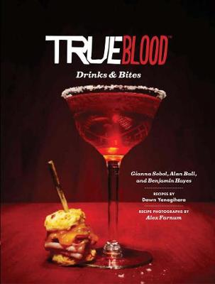 True Blood Drinks and Bites (Hardback)