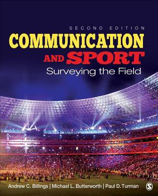 Communication and Sport: Surveying the Field (Paperback)