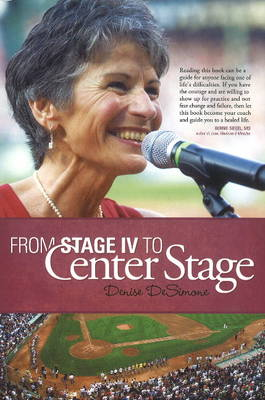 From Stage IV to Center Stage (Paperback)
