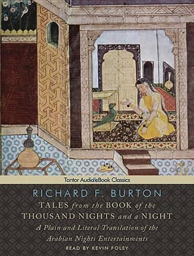 Tales from the Book of the Thousand Nights and a Night: A Plain and Literal Translation of the Arabian Nights Entertainments (CD-Audio)