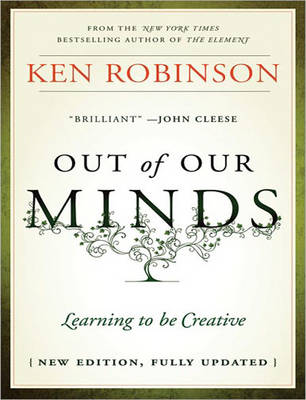 Out of Our Minds: Learning to be Creative (CD-Audio)