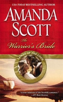 The Warrior's Bride - Lairds of the Loch 3 (Paperback)