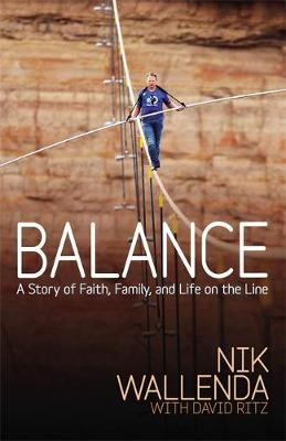 Balance: A Story of Faith, Family, and Life on the Line (Paperback)